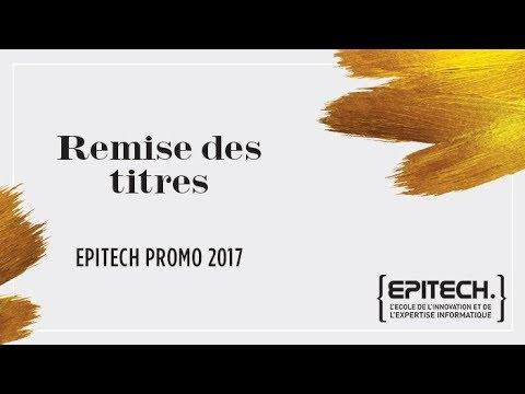 Remise des titres Epitech - Promotion 2017